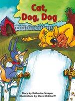 Cat, Dog, Dog - Katherine Scraper