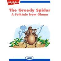 The Greedy Spider - Laura S. Sassi