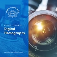 Digital Photography - Centre of Excellence