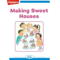 Making Sweet Houses - Lissa Rovetch