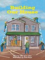 Building Our House - Sally Speer Leber