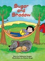 Sugar and Shadow - Katherine Scraper