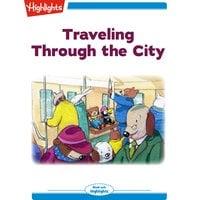Traveling Through the City - Ana Galan