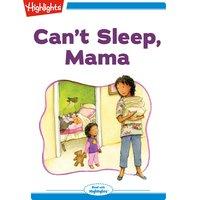 Can't Sleep Mama - Nancy White Carlstrom