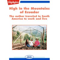 High in the Mountains of Ecuador - David Meissner