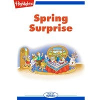 Spring Surprise - Highlights for Children