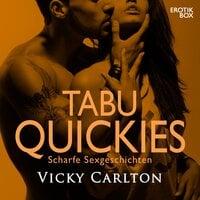 Tabu Quickies. Scharfe Sexgeschichten - Vicky Carlton