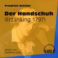 Der Handschuh - Erzählung 1797 - Friedrich Schiller