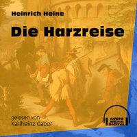 Die Harzreise - Heinrich Heine