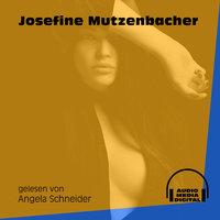 Josefine Mutzenbacher - Josefine Mutzenbacher
