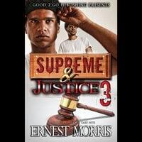 Supreme & Justice 3 - Ernest Morris