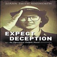 Expect Deception - JoAnn Smith Ainsworth