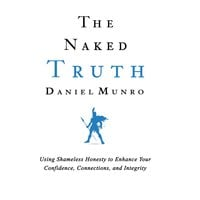 The Naked Truth - Daniel Munro
