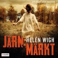 Järnmärkt - Helén Wigh
