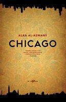 Chicago - Alaa al-Aswany