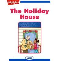 The Holiday House - Rachelle Burk