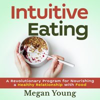 Intuitive eating - Megan Young