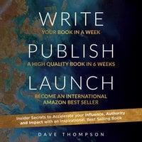 Write Publish Launch - Dave Thompson