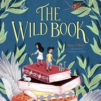 The Wild Book - Juan Villoro