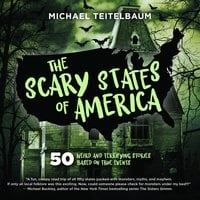 The Scary States of America - Michael Teitelbaum