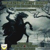 The Legend of Sleepy Hollow, Ride of the Headless Horseman - Washington Irving