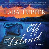 Off Island - Lara Tupper