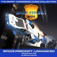 Space Precinct Unmasked - Richard James