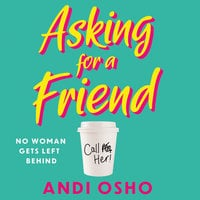 Asking for a Friend - Andi Osho