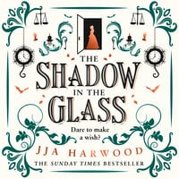 The Shadow in the Glass - JJA Harwood