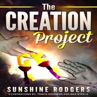 The Creation Project - Sunshine Rodgers