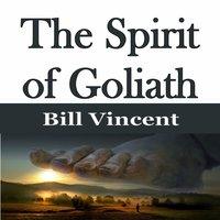 The Spirit of Goliath