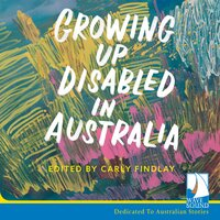 Growing Up Disabled in Australia - Carly Findlay