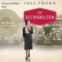 Die Buchhändlerin - Ines Thorn