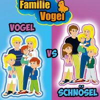 Familie Schnösel vs. Familie Vogel - Familie Vogel