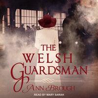 The Welsh Guardsman - Ann Brough