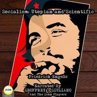 Socialism: Utopian, Scientific - Friedrich Engels