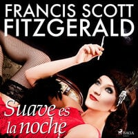 Suave es la noche - F. Scott Fitzgerald