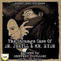 The Strange Case of Dr. Jekyll & Mr. Hyde - Robert Lewis Stevenson