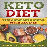 Keto Diet - RWG Publishing