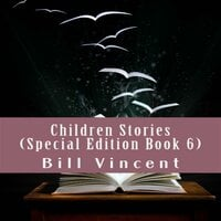 Children Stories (Special Edition Book 6)