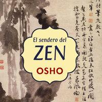 El sendero del Zen - Osho