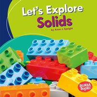 Let's Explore Solids - Anne J. Spaight