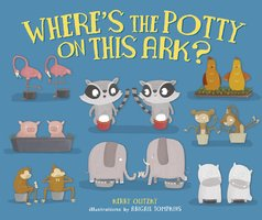 Where's the Potty on This Ark? - Abigail Tompkins, Kerry Olitzky
