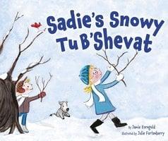 Sadie's Snowy Tu B'Shevat - Jamie Korngold, Julie Fortenberry