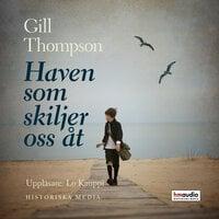 Haven som skiljer oss åt - Gill Thompson
