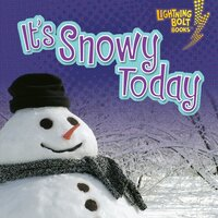 It's Snowy Today - Kristin Sterling