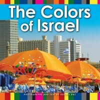 The Colors of Israel - Rachel Raz
