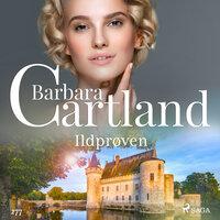 Ildprøven - Barbara Cartland