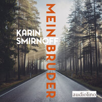 Mein Bruder - Karin Smirnoff