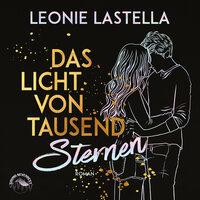 Das Licht von tausend Sternen - Leonie Lastella